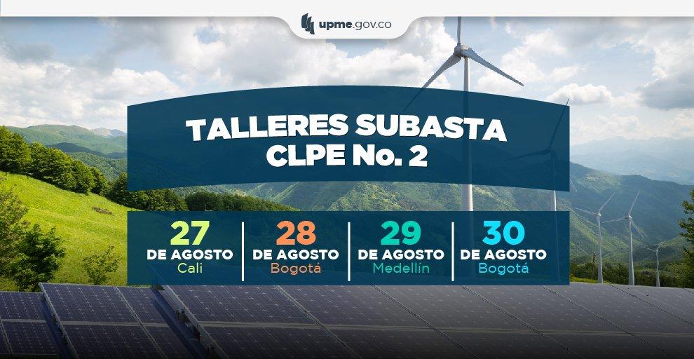 La UPME lanza talleres sobre la subasta de energías renovables dirigidos a generadores, comercializadores y agremiaciones
