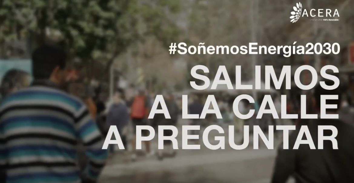 ACERA lanza nueva Campaña #SoñemosEnergía2030 para difundir sobre la descarbornización energética de cara a la COP25