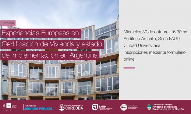 Invitan a la jornada «Experiencias Europeas en Certificación de Viviendas y estado de Implementación en Argentina»