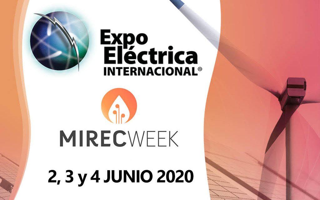 MIREC WEEK y Expo Eléctrica Internacional anuncian un evento anual conjunto para 2020 en México