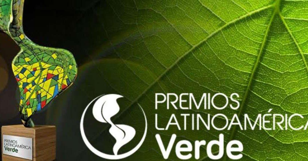 Premios Latinoamérica Verde abre su inscripción de proyectos sociales y ambientales en la región
