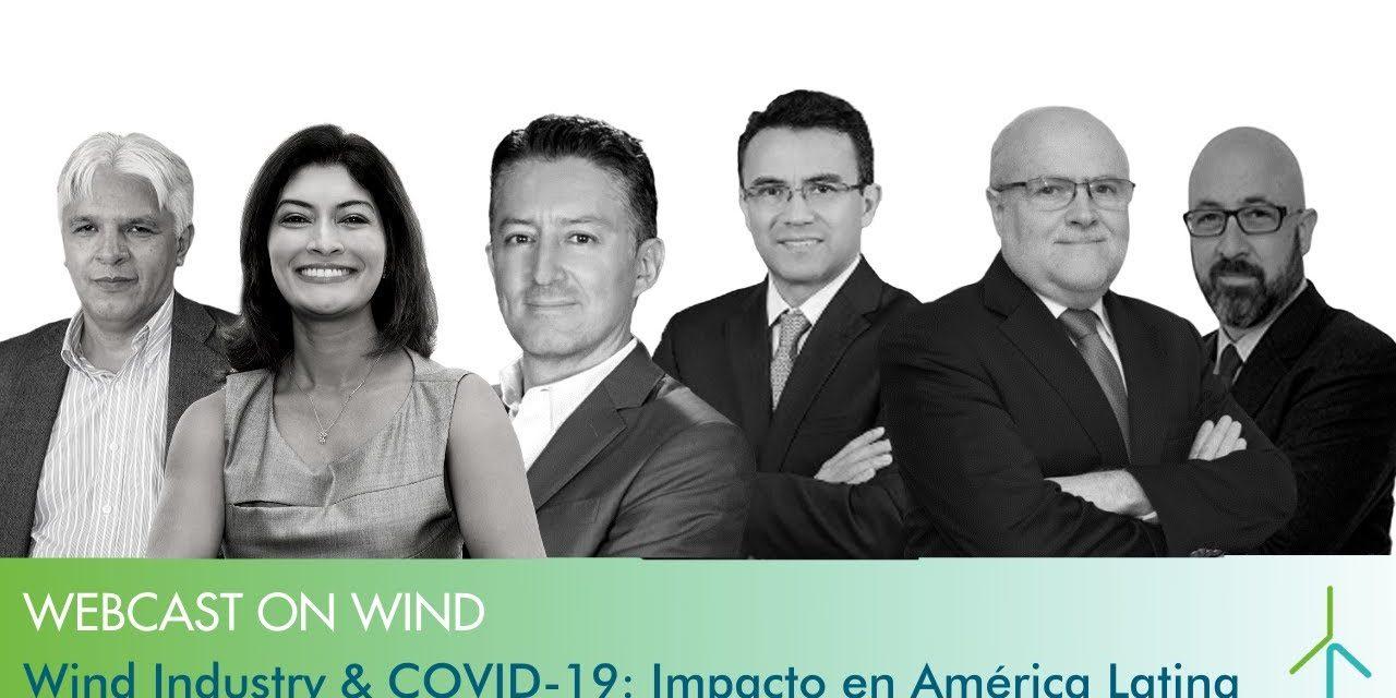 Los efectos de la pandemia en la industria eólica latinoamericana: presente y un futuro que podría ser promisorio