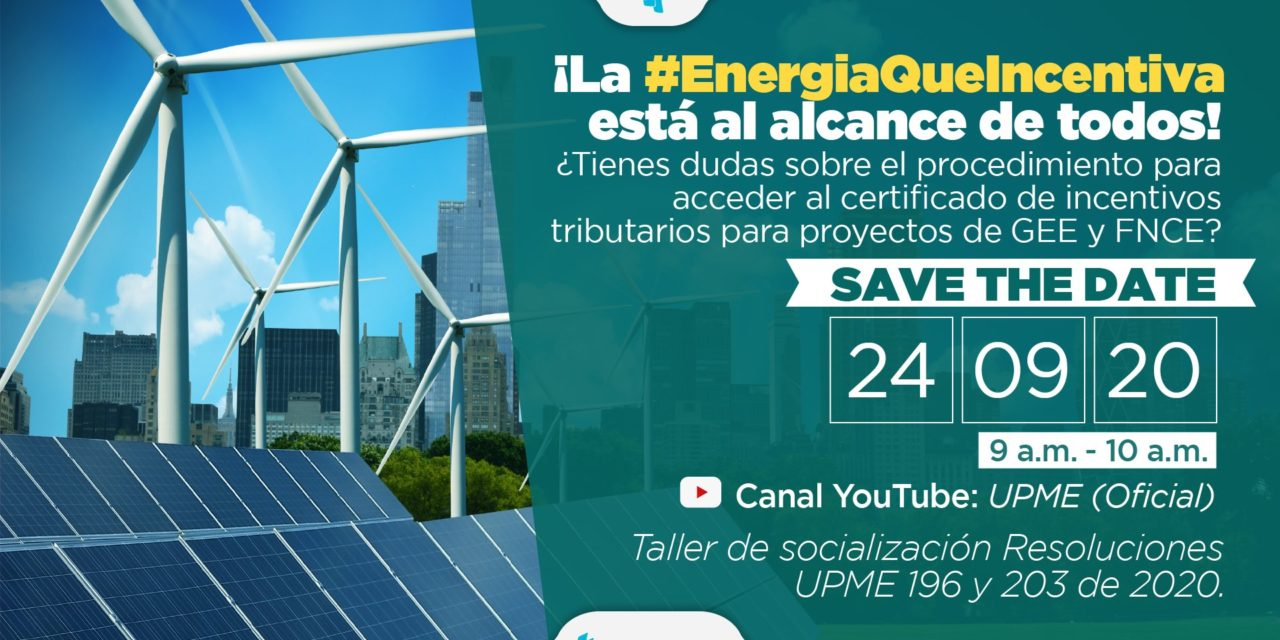 En un encuentro virtual la UPME explicará cómo se aplican los beneficios tributarios para renovables