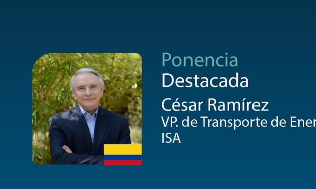 César Ramírez analizará los planes de infraestructura eléctrica de Grupo Isa durante Latam Future Energy