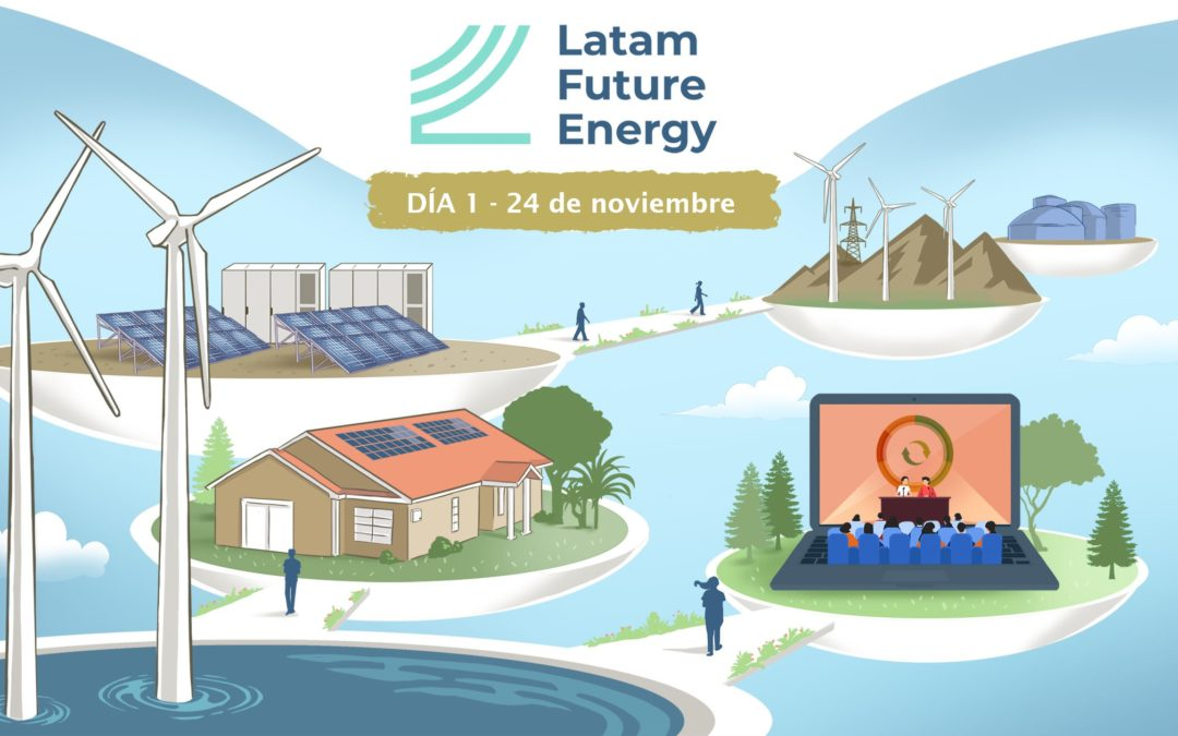 Latam Future Energy Virtual Summit #LFE2020 día 1