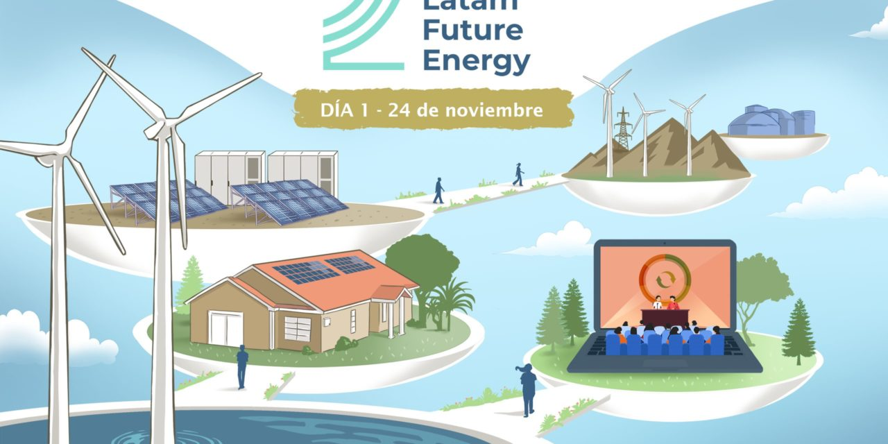 Latam Future Energy Virtual Summit #LFE2020 día 1