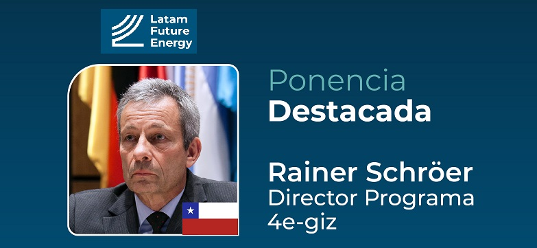 Rainer Schröer analizará desafíos del hidrógeno verde en Chile en Latam Future Energy