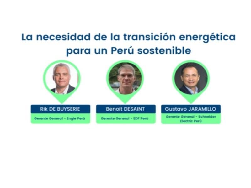 ENGIE, EDF y Schneider Electric dialogaron sobre acelerar la transición energética en Perú