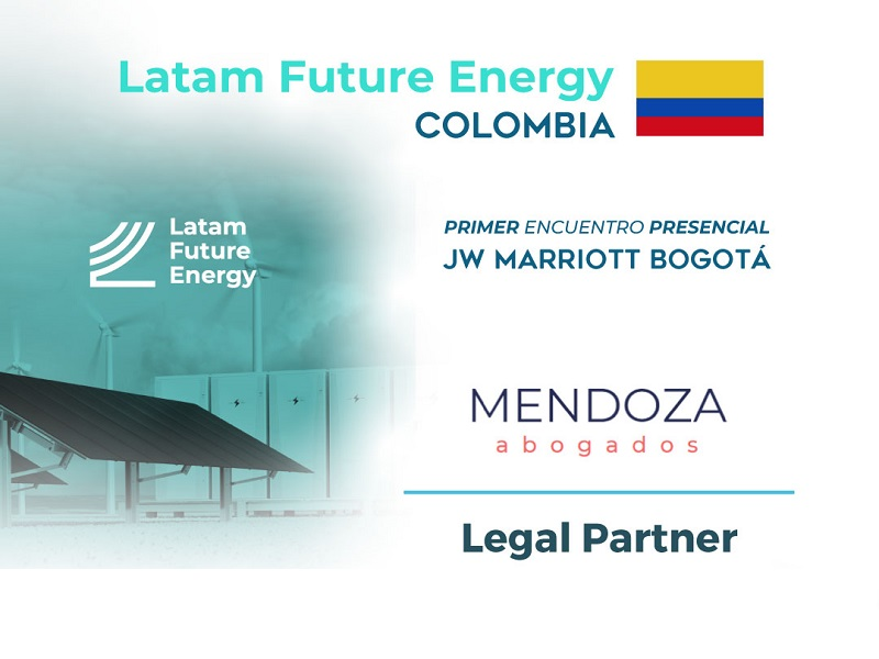 LFE Colombia: Expertos de «Mendoza» expondrán sobre alternativas de financiación para renovables
